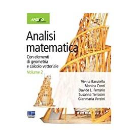 Analisi matematica 2. Con elementi di geometria e calcolo vettoriale