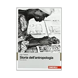 Storia dell'antropologia. Terza edizione