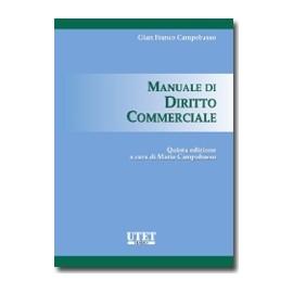 Manuale di diritto commerciale. Quinta edizione