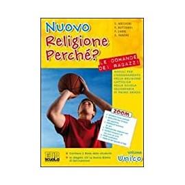 Nuovo religione perché? Volume unico