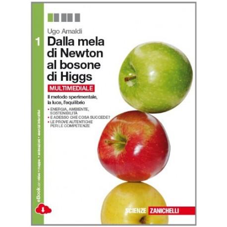 9788808734709 Dalla mela di newton al bosone di Higgs 1