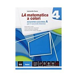 La Matematica a colori edizione Azzurra Volume 4 A