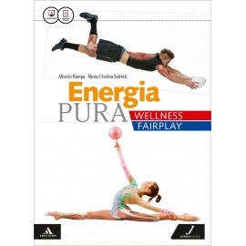 Energia pura. Wellness/fairplay