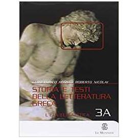 Storia e testi della letteratura greca 3. Manuale + Esercizi e Percorsi