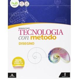 Tecnologia con metodo. Tecnologia-Quaderno-Disegno. Con e-book.