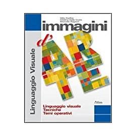 Immagini d'arte. Linguaggio visuale, tecniche, Temi operativi